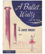 A Ballet Waltz Ballerina Vintage Piano Sheet Music 1950 Music Sheet Ball... - $14.99