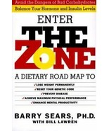 Enter The Zone: A Dietary Road Map… by Barry Sears, 1995, Hardcover - $12.99