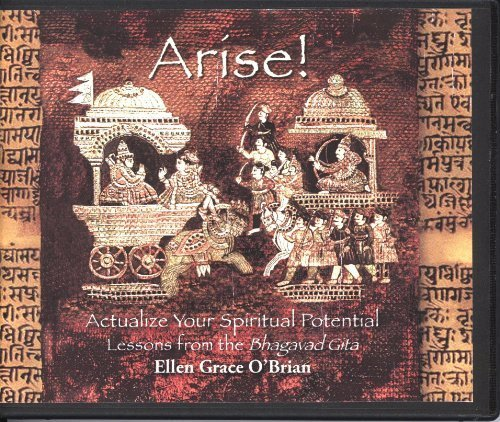 Arise (Actualize your Spiritual Potential – Lessons from the Bhagavad Gita, Five