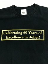 Caterpillar 60 Year Anniversary of Excellence in Joliet Black XL CAT T-S... - $18.52