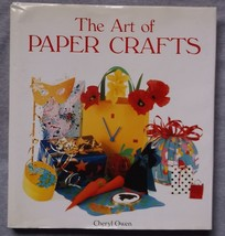 Art of Paper Crafts hardcover jacket Cheryl Owen 1993 reference book pro... - $13.35