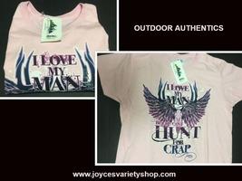Outdoor Authentics Women's T-Shirt I Love My Man But Sz L NWT - $9.99