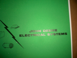 JOHN DEERE ELECTRICAL SERVICE MANUAL FOR THE 2 CYLINDER TRACTORS - $20.00