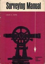 Surveying Manual [Jan 01, 1964] Ripa, L.C. - $19.71