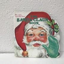 The Santa Claus Vtg Golden Shape Book Christmas - $6.68