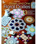 Annies Dozen and One Floral Doilies Crochet Pattern Booklet - $8.89