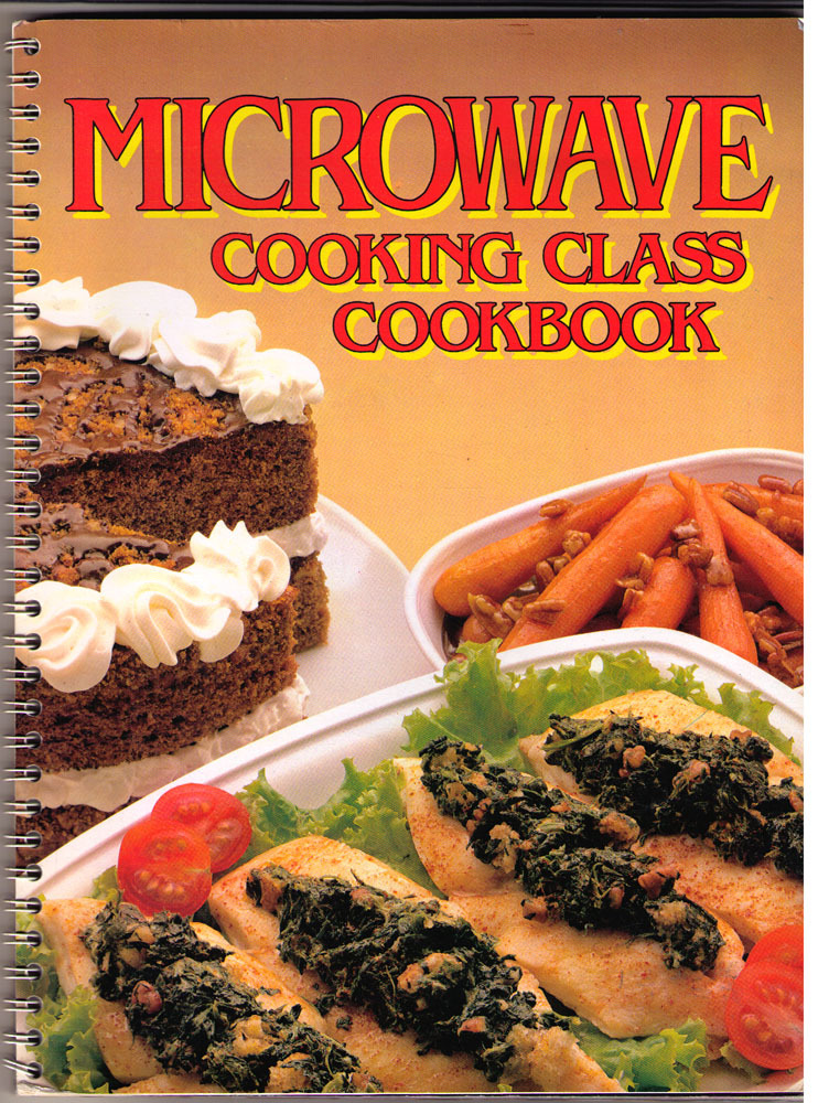 Microwave Cooking Class Cookbook  -  1983 SC