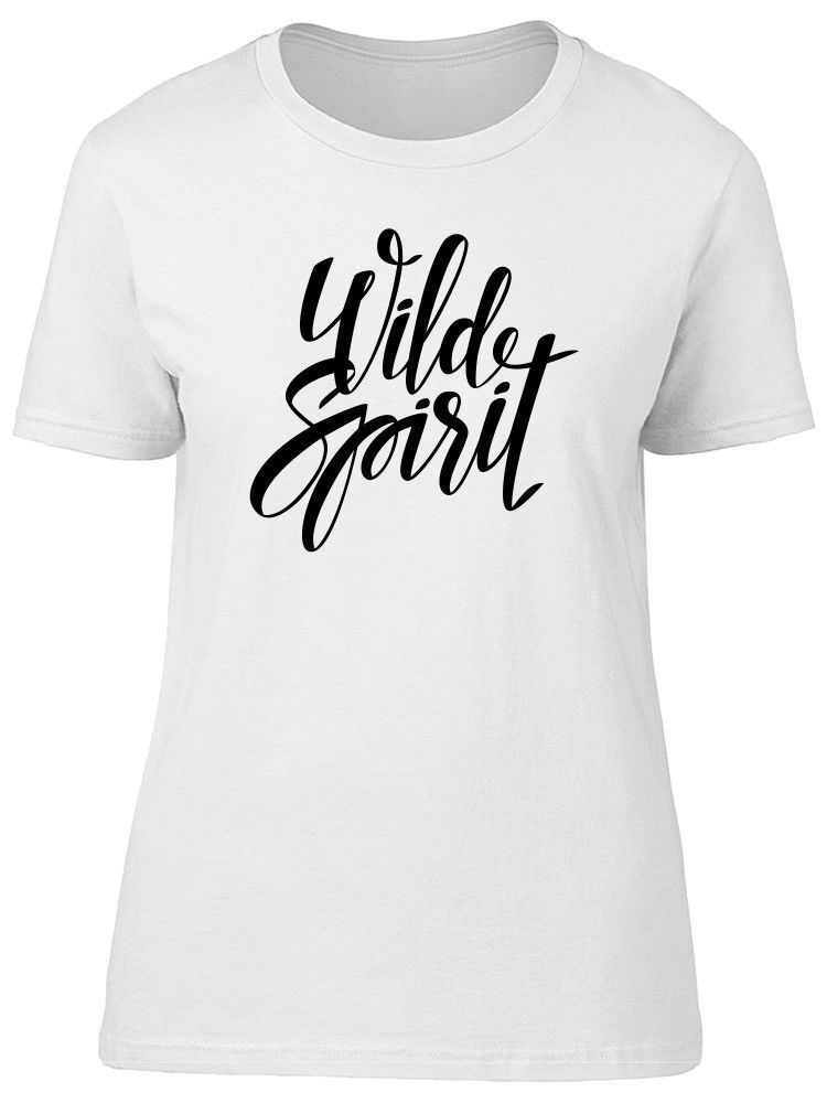 Primary image for Wild Spirit, Cool Quote Women's Tee -Image by Shutterstock