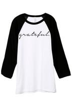 Thread Tank Grateful Unisex 3/4 Sleeves Baseball Raglan T-Shirt Tee White Black - $24.99+