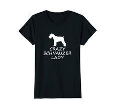Crazy Schnauzer Lady Cute Dog Lover T-Shirt - $19.99+
