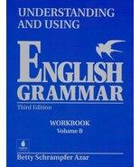Understanding and Using English Grammar, Third Edition (Volume B) Azar, ... - $173.25