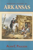 Roadside History of Arkansas - $17.95