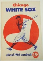 1960 Chicago White Sox Baseball Scorecard vs Baltimore Orioles EX-MT Scored - $19.75