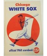 1960 Chicago White Sox Baseball Scorecard vs Baltimore Orioles EX-MT Scored - $19.75
