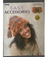 Easy Accessories - Leisure Arts - Fun Knit & Crochet Projects - #3522. - $5.48