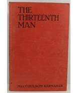The Thirteenth Man by Mrs. Coulson Kernahan - $11.99