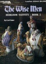 The Wise Men Heirloom Nativity-Book 2 (Leaflet #2344) [Pamphlet] Carol E... - $25.74