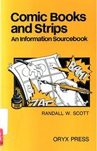 Comic Books and Strips: An Information Sourcebook [Paperback] Scott, Ran... - $6.91