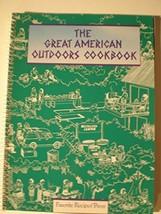 The Great American Outdoors Cookbook THOMAS F. McDOW III - $8.35