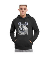 This Girl Loves Her Cowboys Football- Dallas Cowboys Super Bowl Hoodie -   32.99+ 52be2b4fd