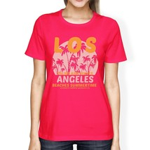 Los Angeles Beaches Summertime Womens Hot Pink Shirt - $14.99+