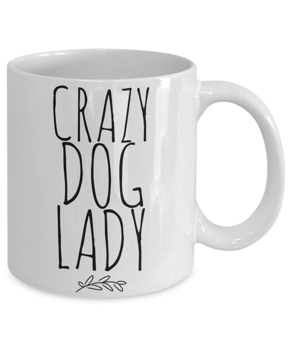 Dog Mom Crazy Dog Lady Mug Cute Funny Unique Gift Idea For Rescue Breed Her Chri