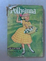 Pollyanna The Glad Book [Hardcover] Porter, Eleanor H - $6.89