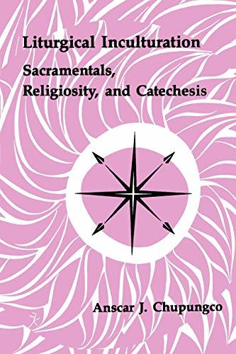Primary image for Liturgical Inculturation: Sacramentals, Religiosity, and Catechesis (Pueblo Book
