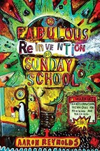 The Fabulous Reinvention of Sunday School: Transformational Techniques for Reach image 2