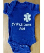 MY UNCLE SAVES LIVES with EMS STAR OF LIFE -  One Piece Infant - $8.99