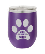 Stemless Wine Tumbler Coffee Travel Mug Glass Paw Print Who Rescued Who - £19.63 GBP