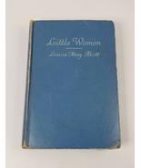 LITTLE WOMEN - Louisa May Alcott - Publisher Grosset & Dunlap Hardcover ... - $58.75