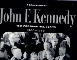 "John F. Kennedy ""The Presidential Years 1960-1963 (33 RPM REcord) - $14.95"