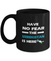 UZBEKISTAN Coffee Mug - Have No Fear The UZBEKISTAN Is Here - Country Mu... - $18.95