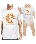 He Is A Slice Of Me I'm A Slice Of Him Pizza Dad and Baby Matching White... - $29.99+