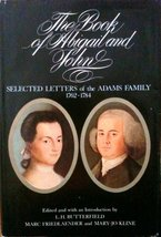 The Book of Abigail and John: Selected Letters of the Adams Family, 1762... - $8.68