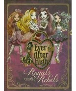 Ever After High: Royals And Rebels by Parragon Books - $8.99