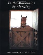 To the Mountains by Morning - Horse Story : Diana Wieler : New Hardcover... - $11.95