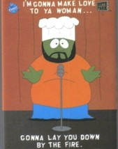 South Park Chef Saying Spontaneous Bootay Magnet NEW UNUSED