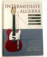 Textbook Intermediate Algebra Functions & Authentic Applications Jay Leh... - $49.99