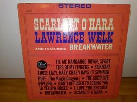 Vintage LP Record SCARLETT O'HARA LAWRENCE WELK & Featuring BREAKWATER - £3.24 GBP