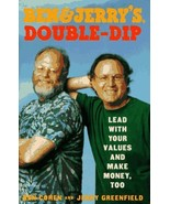 Ben & Jerry's Double Dip : Lead With Your Values and Make Money, Too Coh... - $6.93