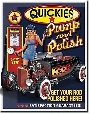 Quickies Pump & Polish Hot Rod Garage Metal Sign Tin New Vintage Style USA #1746