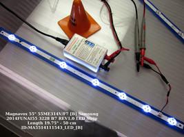 """Magnavox 55"""" 55ME314V/F7 [B] Samsung 2014FUNAI55 3228 B7 REV1.0 LED Strip Length - $14.95"""
