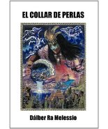 El Collar de Perlas (Spanish Edition) [Hardcover] Melessio, D. Lber Ra - $17.77
