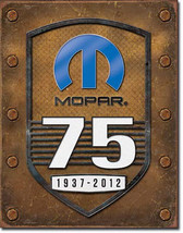 Mopar 75 Years 1937-2012 75th Anniversary Metal Sign - $20.95