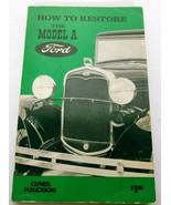 How To Restore The Model A Ford Repair Restoration Book 1971 - $12.75