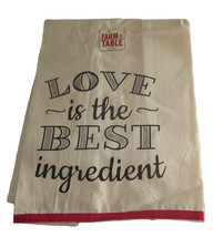 Love Is The Best Ingredient Tea Towel New Cotton Dishtowel Farm To Table  - $13.85