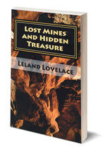 Lost Mines and Hidden Treasure ~ Lost & Buried Treasure - $16.95