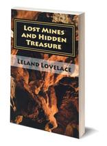 Lost Mines and Hidden Treasure ~ Lost & Buried Treasure - $16.95